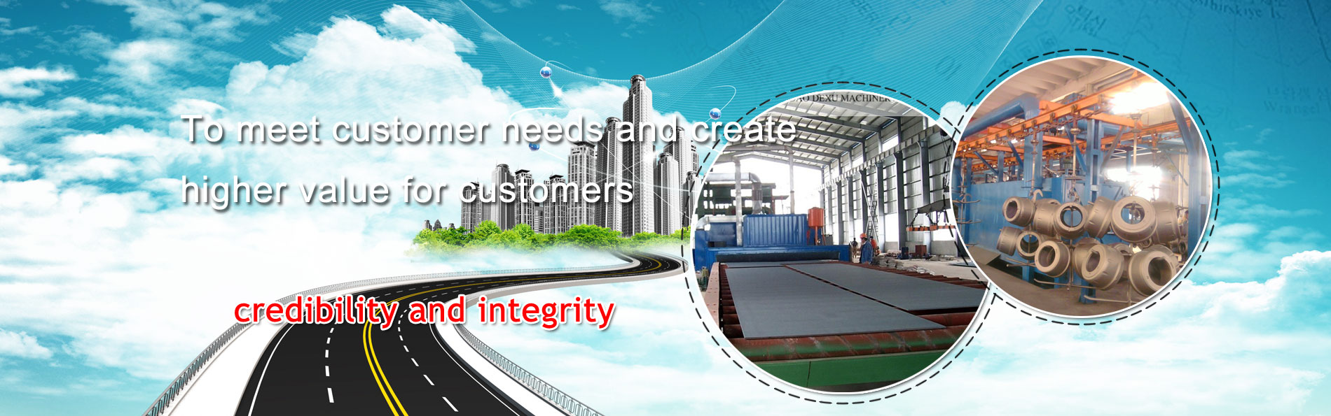 To meet customer needs and create  higher value for customers
